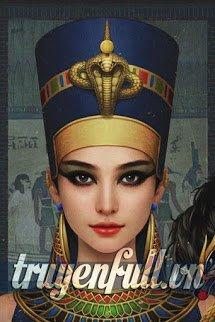 [Đồng Nhân Nữ Hoàng Ai Cập] Ta Là Asisư